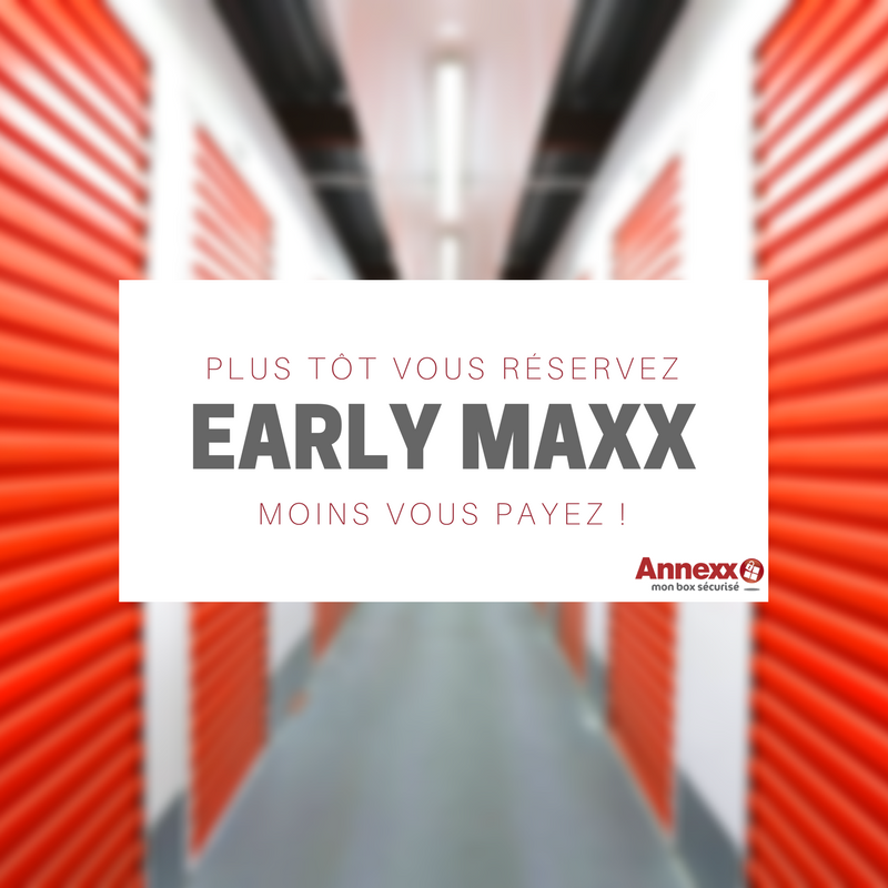 earlymaxx promotion réduction location box sécurisé annexx